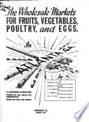 The Wholesale Market for Fruits, Vegetables, Poultry, and Eggs in Baton Rouge, La