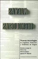Nuevas tecnologías en lingüística, traducción y enseñanza de lenguas