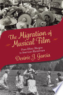 The Migration of Musical Film