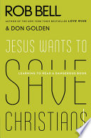 Jesus Wants to Save Christians
