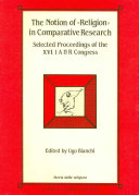 """The Notion of """"religion"""" in Comparative Research"""