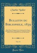 Bulletin Du Bibliophile, 1839, Vol. 11