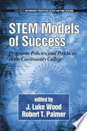 STEM Models of Success  : Programs, Policies, and Practices in the Community College
