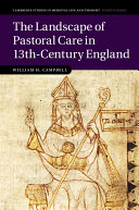 The Landscape of Pastoral Care in 13th Century England