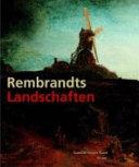 Rembrandts Landschaften