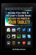 Kindle Fire Hdx & HD User's Guide Book