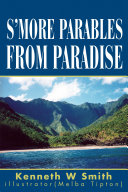 S'more Parables from Paradise