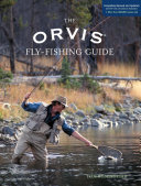 Orvis Fly Fishing Guide  Completely Revised and Updated with Over 400 New Color Photos and Illustrations
