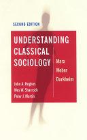 Understanding Classical Sociology