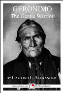 Geronimo the Gentle Warrior Pdf/ePub eBook