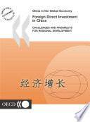 China in the Global Economy Foreign Direct Investment in China Challenges and Prospects for Regional Development