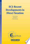 ECJ--recent Developments in Direct Taxation