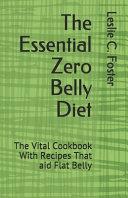 The Essential Zero Belly Diet Book
