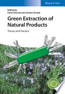 Green Extraction Of Natural Products Book PDF