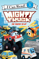 Mighty Truck The Traffic Tie Up