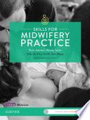 Skills For Midwifery Practice Australia New Zealand Edition