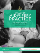 Skills for Midwifery Practice Australia & New Zealand edition