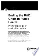 Ending The R D Crisis In Public Health Promoting Pro Poor Medical Innovation Book PDF