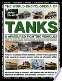 The World Encyclopedia of Tanks and Armoured Fighting Vehicles