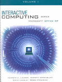 The Interactive Computing Series: Office XP Vol I