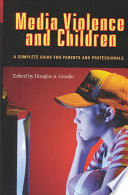 Media Violence and Children Book