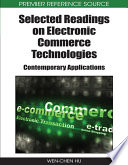 Selected Readings on Electronic Commerce Technologies  Contemporary Applications