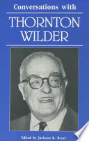 Conversations with Thornton Wilder