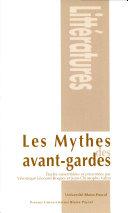 Les mythes des avant-gardes