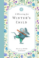 A Blessing for Winter s Child