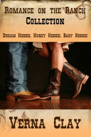 Romance on the Ranch Collection (Dream Kisses, Honey Kisses, Baby Kisses)