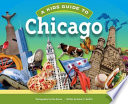 A Kid's Guide to Chicago