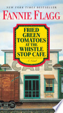 Fried Green Tomatoes at the Whistle Stop Cafe image