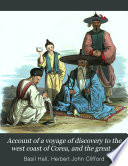 Account of a Voyage of Discovery to the West Coast of Corea  and the Great Loo Choo Island Book