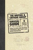 The Writing & Critique Group Survival Guide Pdf/ePub eBook