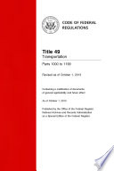 Title 49 Transportation Parts 1000 To 1199 Revised As Of October 1 2013