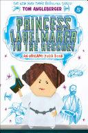 Pdf Princess Labelmaker to the Rescue! (Origami Yoda #5) Telecharger