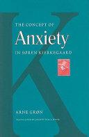 The Concept of Anxiety in Søren Kierkegaard