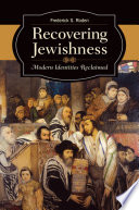 Recovering Jewishness Modern Identities Reclaimed