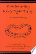 Contemporary Uruguayan Poetry  : A Bilingual Anthology