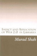 Impact and Application of Web 2 0 in Libraries Book