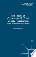 The Theory of Culture Specific Total Quality Management
