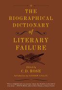 The Biographical Dictionary of Literary Failure [Pdf/ePub] eBook