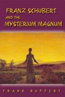 Pdf Franz Schubert and the Mysterium Magnum