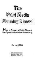 The Print Media Planning Manual
