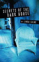 Secrets Of The Dark House