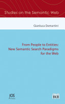 From People to Entities  New Semantic Search Paradigms for the Web