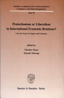 Protectionism or liberalism in international economic relations