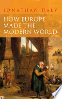 How Europe Made the Modern World