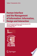 Human Interface and the Management of Information  Information  Design and Interaction