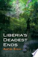 Liberia s Deadest Ends